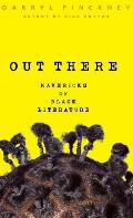 Out There: Mavericks of Black Literature