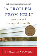 Problem from Hell America & the Age of Genocide