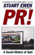 PR!: A Social History of Spin