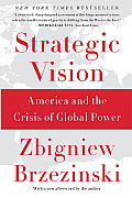 Strategic Vision America & the Crisis of Global Power