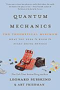 Quantum Mechanics: The Theoretical Minimum (Theoretical Minimum)