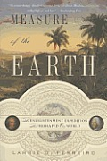 Measure of the Earth; the enlightenment expedition that reshaped our world