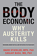 Body Economic Why Austerity Kills