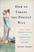 How To Create the Perfect Wife (13 Edition)