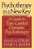 Psychotherapy in a New Key: A Guide to Timelimited Dynamic Psychotherapy