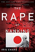 Rape Of Nanking The Forgotten Holocaust Of World War Ii