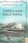 Thousand Mile Song: Whale Music in a Sea of Sound with CD (Audio)