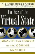 The Rise of the Virtual State Wealth and Power in the Coming Century