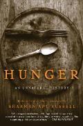 Hunger An Unnatural History
