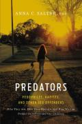 Predators Pedophiles Rapists & Other Sex Offenders
