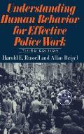 Understanding Human Behavior For Effective Police Work Third Edition