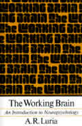 Working Brain An Introduction to Neuropsychology