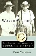 World Without Time The Forgotten Legacy