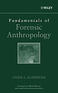 Fundamentals of Forensic Anthropology