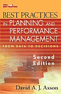 Best Practices in Planning and Performance Management: From Data to Decisions (Wiley Best Practices)