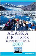 Frommers Alaska Cruises & Ports 2007