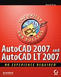 AutoCAD 2007 & AutoCAD LT 2007 No Experience Required