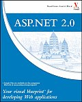 ASP.Net 2.0: Your Visual Blueprint for Developing Web Applications (Visual Blueprint)