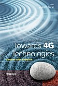 Towards 4g Technologies: Services with Initiative (Wiley Series on Communications Networking & Distributed Syst)