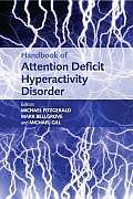 Handbook of Attention Deficit Hyperactivity Disorder