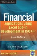Financial Applications Using Excel Add-In Development in C/C++ [With CDROM]