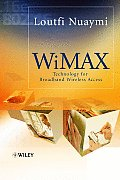 Wimax: Technology for Broadband Wireless Access