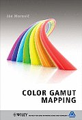 Color Gamut Mapping (Wiley-Is&t Series in Imaging Science and Technology)