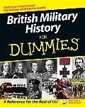 British Military History for Dummies (For Dummies)