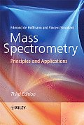 Mass Spectrometry : Principles and Applications (3RD 08 Edition)