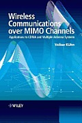 Wireless Communications over MIMO Channels: Applications to CDMA and Multiple Antenna Systems