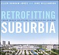 Retrofitting Suburbia Urban Design Solutions for Redesigning Suburbs