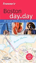 Frommers Boston Day by Day With Foldout Map