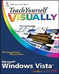 Teach Yourself Visually Windows Vista (07 Edition)