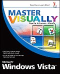 Master Visually Microsoft Windows Vista (Master Visually)