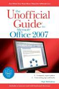 Unofficial Guide To Microsoft Office 2007