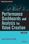 Performance Dashboards and Analysis for Value Creation with CDROM (Wiley Finance)