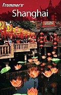 Frommer's Shanghai (Frommer's Shanghai)