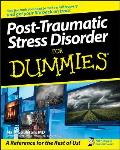 Post-Traumatic Stress Disorder for Dummies (For Dummies)
