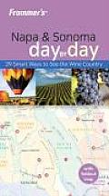 Frommer's Napa &amp; Sonoma Day by Day with Map (Frommer's Day by Day: Napa &amp; Sonoma) Cover
