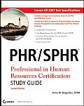 Phr/Sphr: Professional in Human Resources Certification Study Guide with CDROM