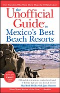 The Unofficial Guide to Mexico's Best Beach Resorts (Unofficial Guide to Mexico's Best Beach Resorts)