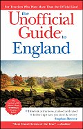 The Unofficial Guide to England (Unofficial Guide to England)