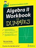Algebra II Workbook for Dummies (For Dummies)
