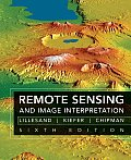 Remote Sensing and Image Interpretation (6TH 08 Edition) Cover
