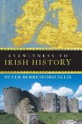 Eyewitness To Irish History (04 Edition)