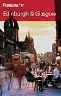 Frommer's Edinburgh & Glasgow (Frommer's Edinburgh & Glasgow)