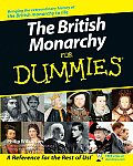The British Monarchy for Dummies (For Dummies)