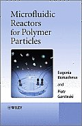 Microfluidic Reactors for Polymer Particles Microfluidic Reactors for Polymer Particles
