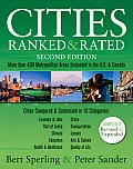 Cities Ranked & Rated: More Than 400 Metropolitan Areas Evaluated in the U.S. and Canada (Cities Ranked & Rated)