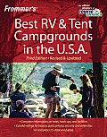 Frommers Best Recreational Vehicle Tent Campgrounds Us 3rd Edition
